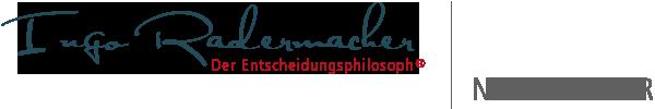 Newsletter | Ingo Radermacher | Der Entscheidungsphilosoph®